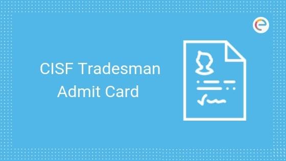 CISF Constable/Tradesman Admit Card