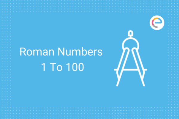 roman numbers 1 to 100
