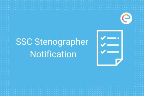 SSC Stenographer Notification