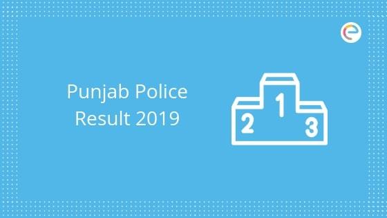 Punjab Police Result 2019 embibe