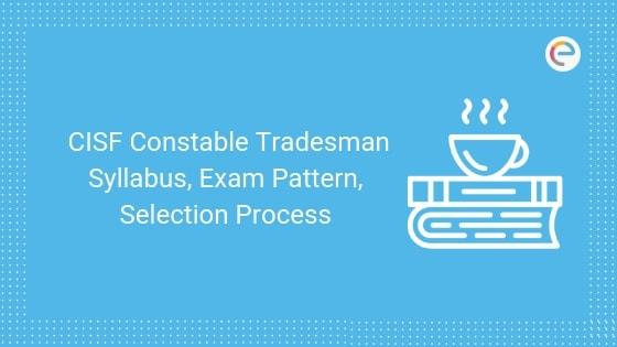 CISF Constable Tradesman Syllabus
