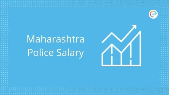 Maharashtra Police Salary embibe