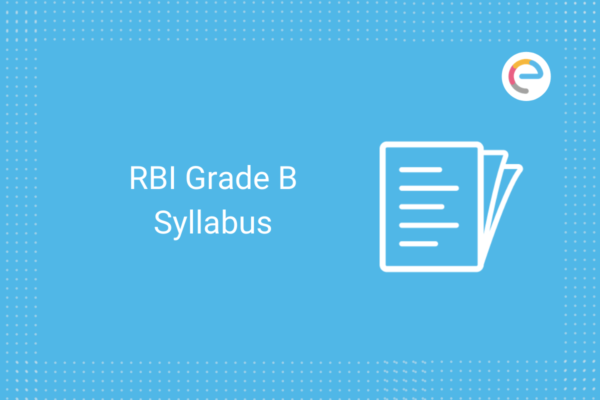RBI Grade B Syllabus: Check
