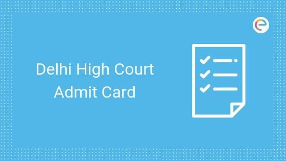 Delhi High Court Admit Card