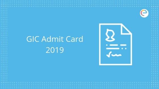 GIC Admit Card 2019 embibe