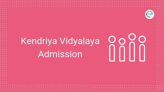 Kendriya Vidyalaya Admission