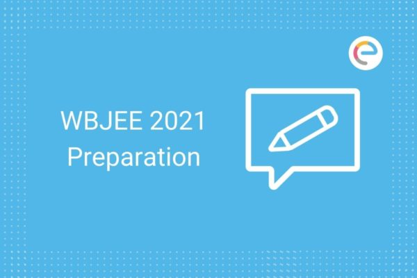 WBJEE Preparation 2021