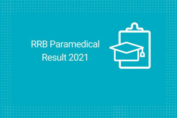 RRB Paramedical Staff Result