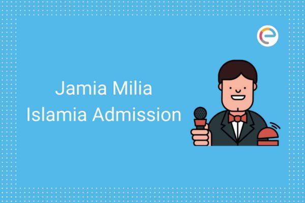 Jamia Millia Islamia Admission 2020 Embibe