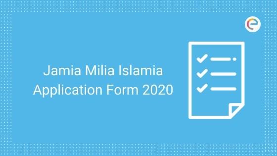 jamia millia islamia application form embibe
