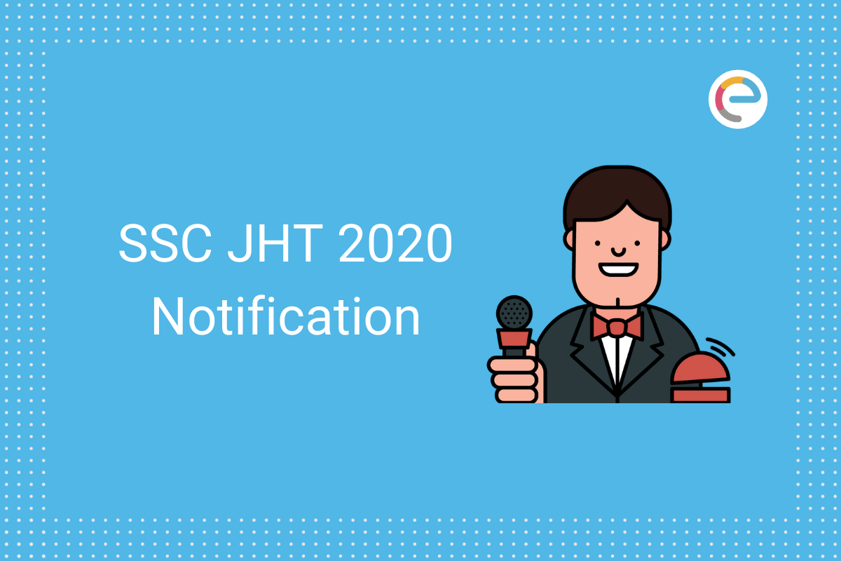 SSC JHT Notification 2020 Embibe