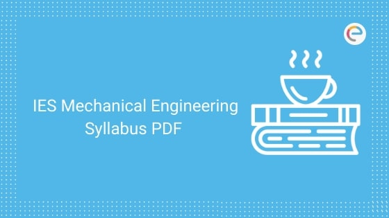 IES Syllabus For Mechanical Engineering