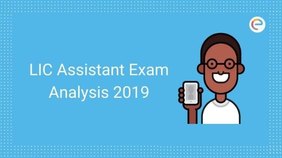 LIC Assistant Exam Analysis