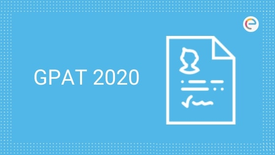 GPAT 2020 – Registration (Available) , Application Form, Exam Date, Eligibility, Exam Pattern