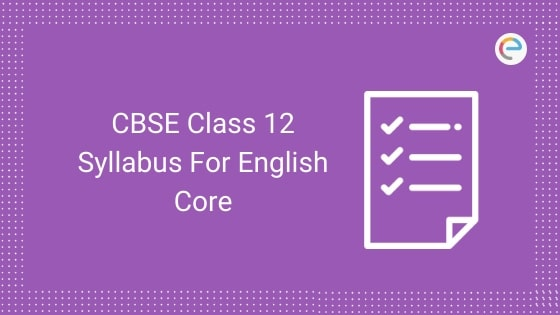 CBSE Class 12 Syllabus For English Core
