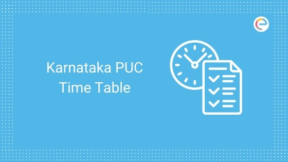 Karnataka PUC Time Table 2020 embibe