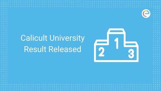 Calicut University Result 2019 Released embibe