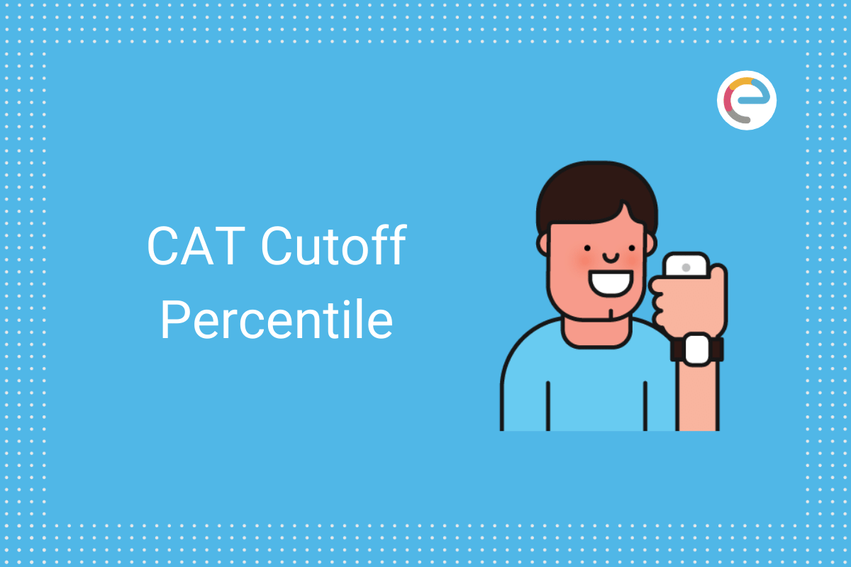 CAT Cut Off Percentile 2020 Embibe