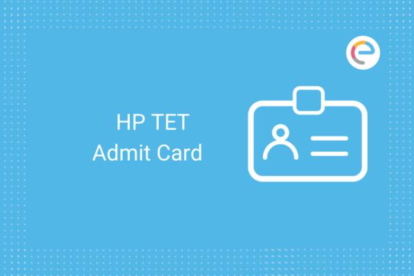 HP TET Admit Card 2020: Check