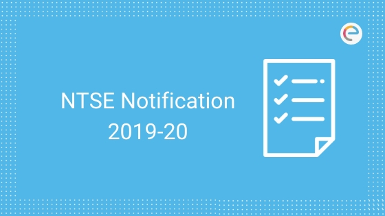 NTSE Notification 2019-20
