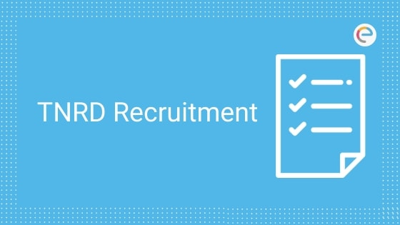 TNRD Recruitment 2019 (Out) – Apply For 189 TNRD Vacancies (Office Assistant, Village Panchayat Secretary, Driver)