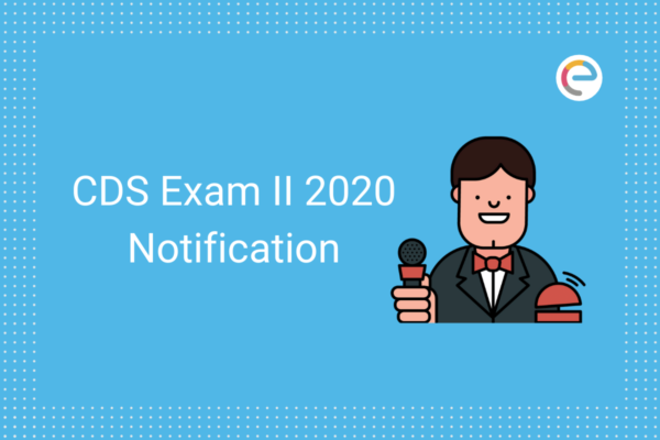 CDS Exam Notification 2020 embibe