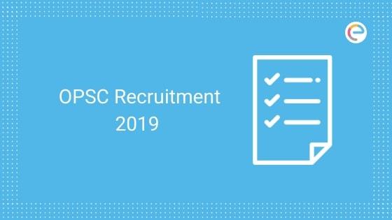OPSC Recruitment 2019 embibe