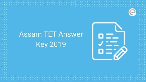 Assam TET Answer Key 2019 embibe