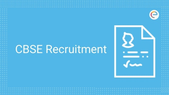 CBSE Recruitment Notification 2019 – Apply Online For 357