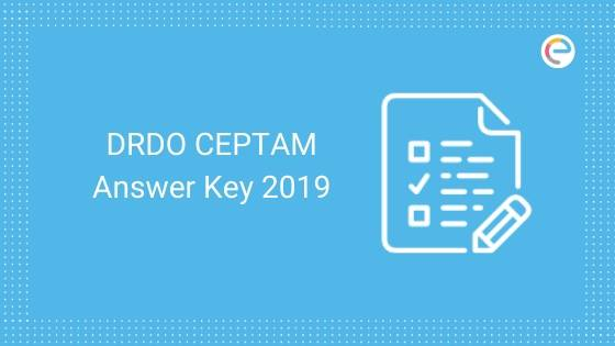 DRDO CEPTAM Answer Key 2019 embibe