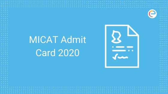 MICAT Admit Card 2020 Released: Download MICA 1 2020 Hall Ticket @ mica.ac.in