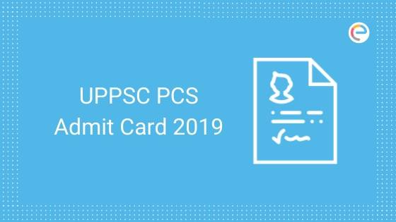 UPPSC PCS Admit Card 2019 embibe