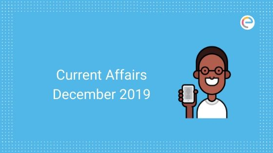 Current Affairs December 2019