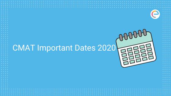 CMAT Important Dates
