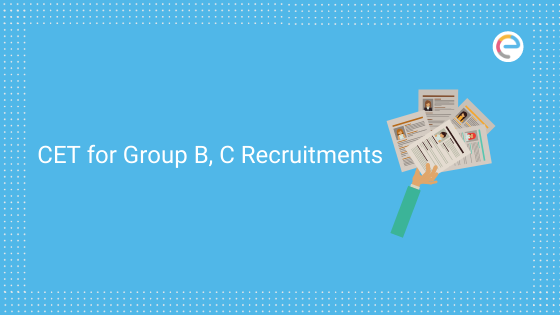 CETs for Group B, C recruitment