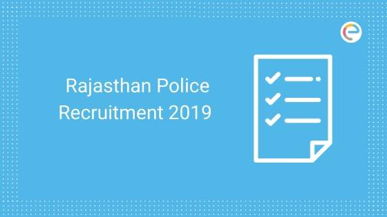 Rajasthan Police Constable Recruitment 2019 Notification embibe