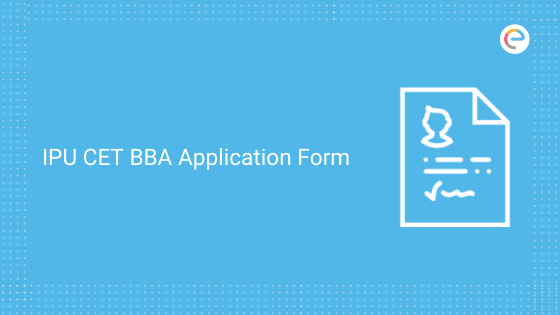 ipu-cet-bba-application-form