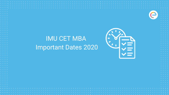 IMU CET MBA Important Dates