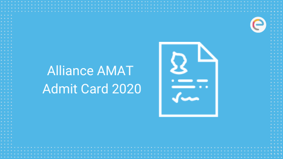 Alliance AMAT Admit Card 2020