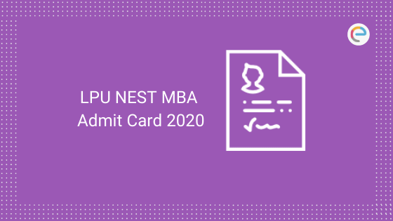 LPU NEST MBA Admit Card 2020