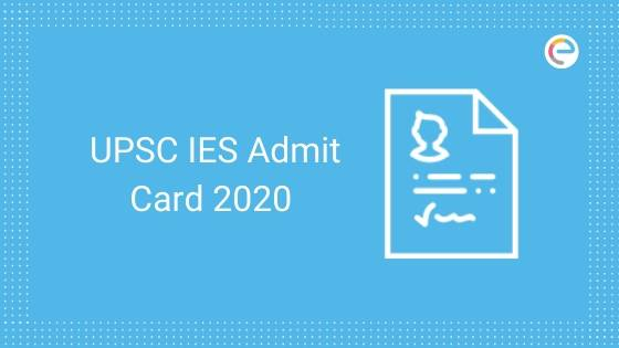 UPSC IES Admit Card 2019 emibe