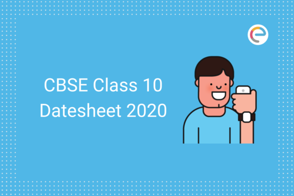 CBSE Class 10 Datesheet 2020 embibe