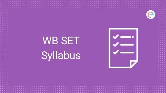 Wb Set Syllabus Pdf 2020 Download Wbset 2020 Syllabus Pdf