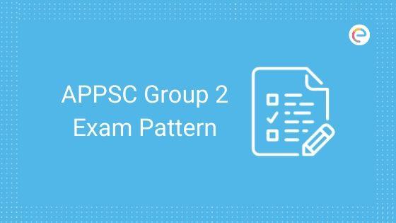 APPSC Group 2 Exam Pattern