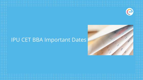 IPU CET BBA Important Dates