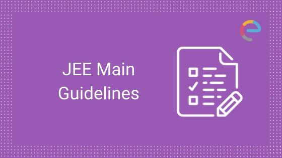 JEE Main Guidelines