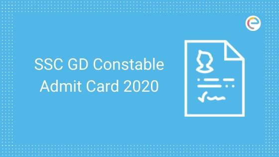 SSC Constable GD Admit Card 2020 embibe