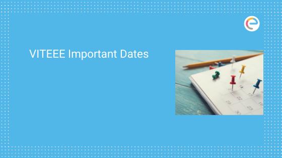 VITEEE Important Dates