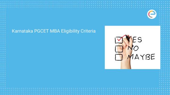 Karnataka PGCET MBA Eligibility Criteria