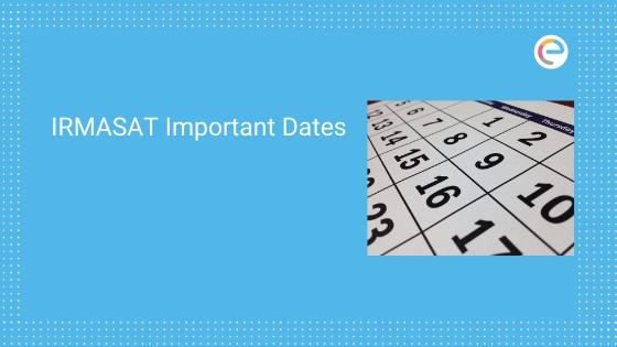 IRMASAT Important Dates